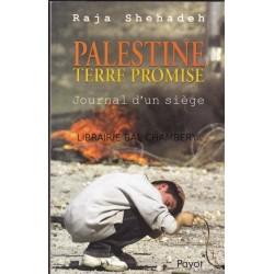 Palestine terre promise - Journal d'un siège