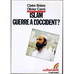 Islam Guerre à l'Occident ?