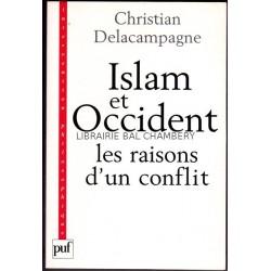 Islam et occident - Les raisons d'un conflit