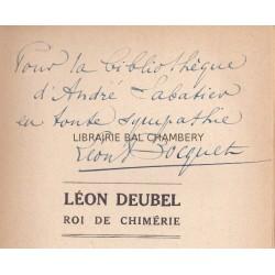 Léon Deubel - Roi de Chimérie - Orné d'un portrait d'après photographie