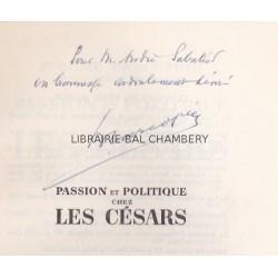 Passion et politique chez les Césars