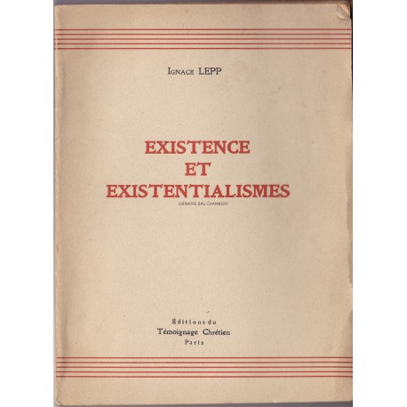 Existence et Existentialismes