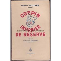 Crépin infirmier de réserve - Préface de Marcel-E. Grancher - Prix Courteline