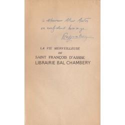 La vie merveilleuse de St François d'Assise