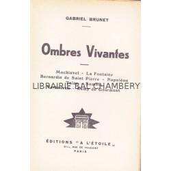 Ombres vivantes - Machiavel - La Fontaine - Napoloeon - Taine...