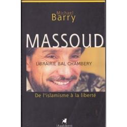 Massoud, de l'islamisme à la liberté