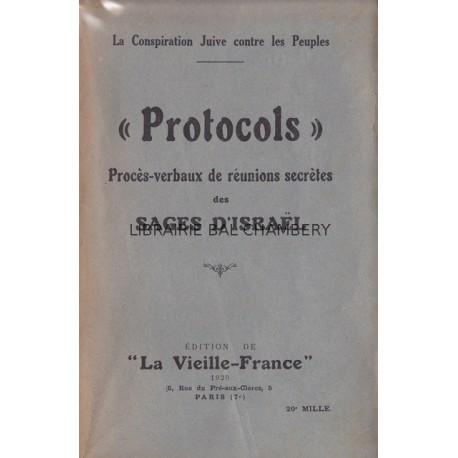 """""""PROTOCOLS"""" Procès-verbaux des réunions secrètes des Sages d'Israël"""