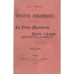 La Franc-Maçonnerie contre l'Armée