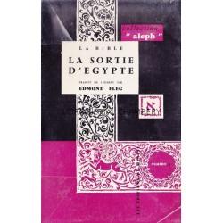 "La Bible - "" La sortie de l'Egypte"" Traduit de l'hébreu par Edmond Fleg"
