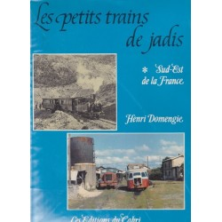 Les petits trains de jadis - Sud-Est de la France (vol. 6)