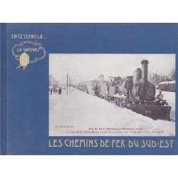 Les chemins de fer du Sud-Est - I - De Paris à  Savoie... -II - de Lyon à la Méditerranée