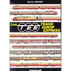 Les TEE Trans Europ Express
