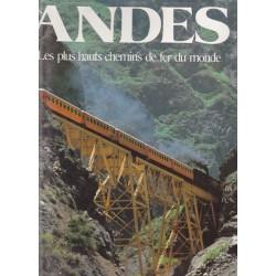 Les Andes, Les plus hauts chemins de fer du monde