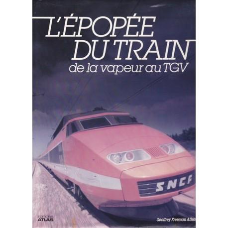 L'épopée du train de la vapeur au TGV