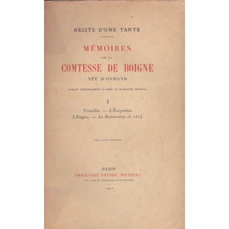 Récits d'une tante - Mémoires de la Comtesse de Boigne née d'Osmond publiées intégralement d'après le manuscrit original