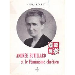 Andrée BUTILLARD et le Féminisme chrétien - Lettre de son Em. le Cardinal Feltin - Préface de Charles Flory