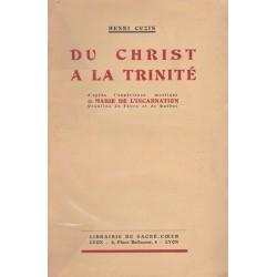Du Christ à la Trinité - d'après l'expérience mystique de Marie de l'Incarnation Ursuline de Tours et de Québec