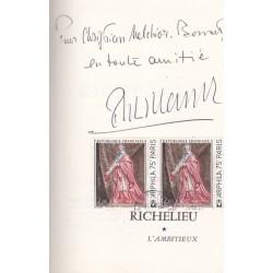 Richelieu - L'ambitieux - Le révolutionnaire - Le dictateur