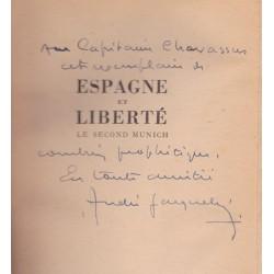 Espagne et Liberté - Le second Munich - Reportage - Préface d'Emile Buré