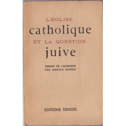 L'église catholique et la question juive