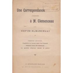 Une correspondance adressée à M. Clemenceau - Première Brochure