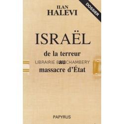 Israël de la terreur au massacre d'état