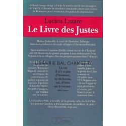 Le livre des justes - Histoire du sauvetage des juifs par des non-juifs en France, 1940-1944