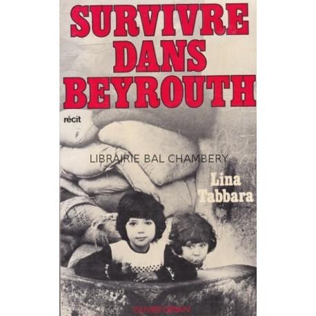 Survivre dans Beyrouth
