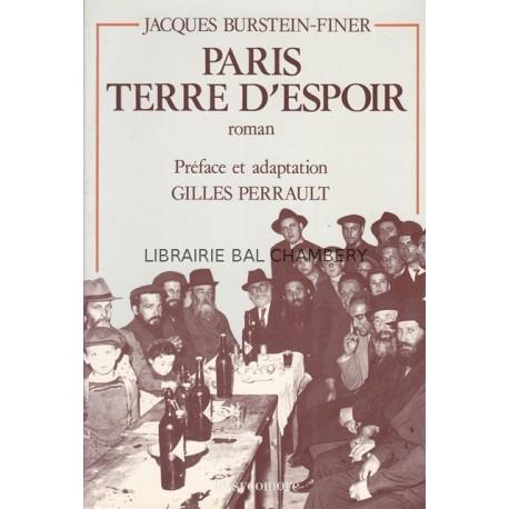 Paris, terre d'espoir - Traduit du Yiddish par Esther et Joseph Fridman