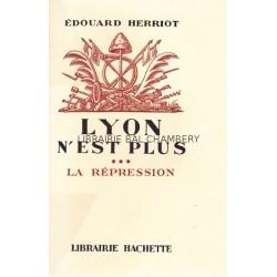 Lyon n'est plus - Tome III - La répression