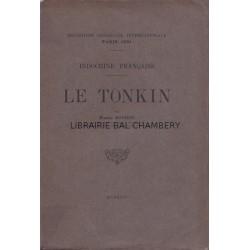 Le Tonkin – Indochine française – Exposition coloniale internationale Paris 1931