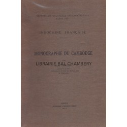 Monographie du Cambodge – Exposition coloniale internationale Paris 1931