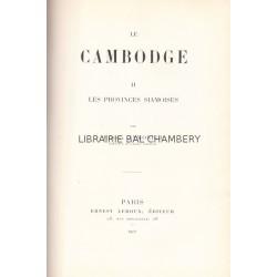 Le Cambodge II. Les provinces siamoises