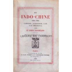 En Indo-Chine, 1894-1895 - Cambodge, Cochinchine, Laos, Siam méridional