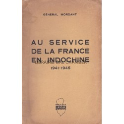 Au service de la France en Indochine - 1941-1945
