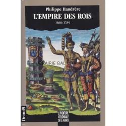 L'empire des rois - 1500/1789
