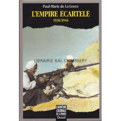 L'empire écartelé - 1936/1946