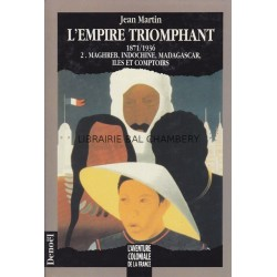 L'empire triomphant - 1871/1936 - T2