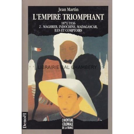 L'empire triomphant - 1871/1936 - T2