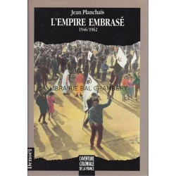 L'empire embrasé - 1946/1962