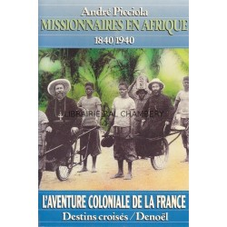 Missionnaires en Afrique - 1840/1940