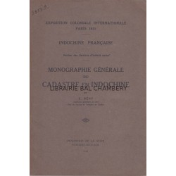 Indochine française - Monographie générale du cadastre en Indochine