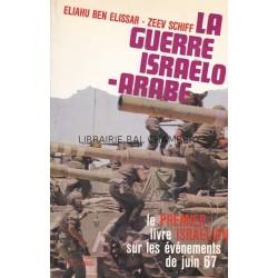 La guerre israëlo-arabe - 5 - 10 juin 1967