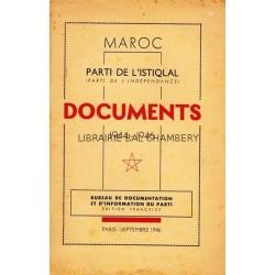 MAROC Parti de l'Istiqlal (Parti de l'Indépendance) Documents 1944-1946
