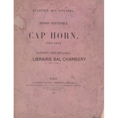 Mission scientifique du Cap Horn 1882-1883  Rapports préliminaires