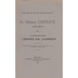 Peintre du Roi et Sans-culotte  Le Général Carteaux  1751 - 1813