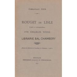 Rouget de Lisle d'après sa correspondance avec Charles Weiss
