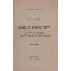 Le long des routes de Franche-Comté au XVIII° siècle
