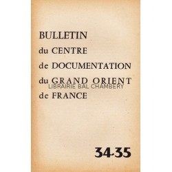 Bulletin du Centre de documentation du Grand Orient de France N° 34-35