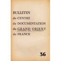 Bulletin du Centre de documentation du Grand Orient de France N° 36